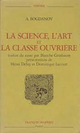 La science, l'art et la classe ouvrière
