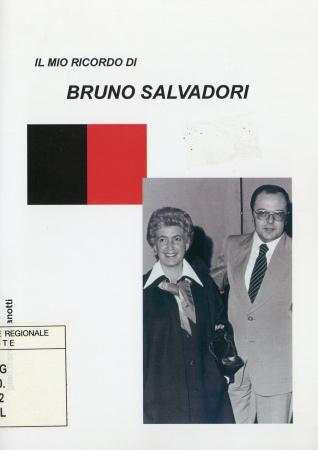 Il mio ricordo di Bruno Salvadori