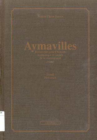 Aymavilles. Tome 1, Recherches pour l'histoire économique et sociale de la communauté