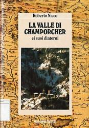 La Valle di Champorcher e i suoi dintorni