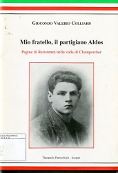 Mio fratello, il partigiano Aldos