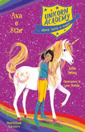 Unicorn academy. Ava e Star