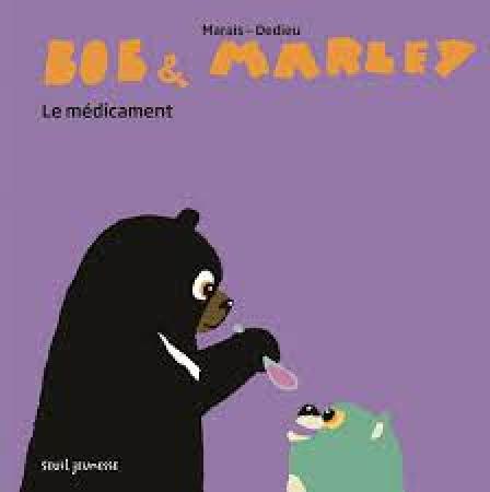 Bob & Marley. Le médicament