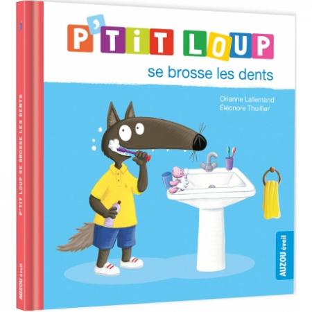 P'tit Loup se brosse les dents