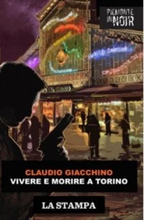 Vivere e morire a Torino