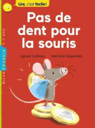 Pas de dent pour la souris