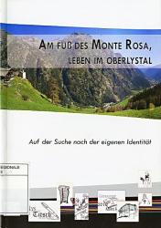 Am Fuss des Monte Rosa, Leben im Oberlystal