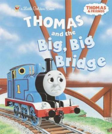 Thomas & friends. Thomas and the big, big bridge