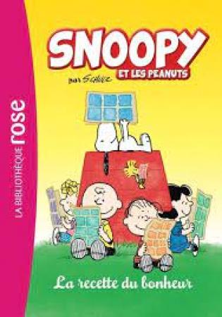 Snoopy et les Peanuts. 2, La recette du bonheur