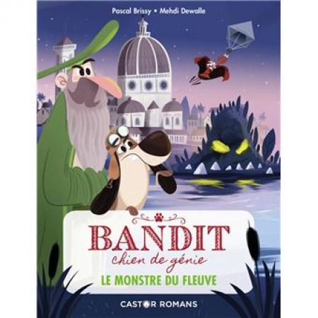 Bandit, chien de génie. 1, Le monstre du fleuve