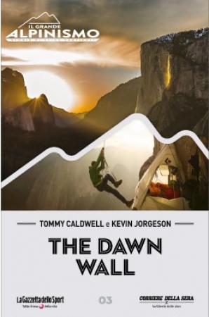 The Dawn Wall [VIDEOREGISTRAZIONE]