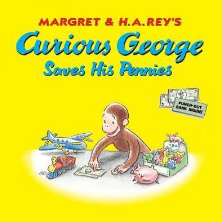 Curious George. Saves his pennies