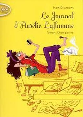 Le journal d'Aurélie Laflamme. Tome 5, Championne
