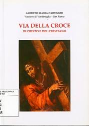 Via della croce di Cristo e del cristiano