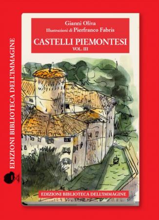 Vol. 3: Le province di Alessandria, Asti, Biella