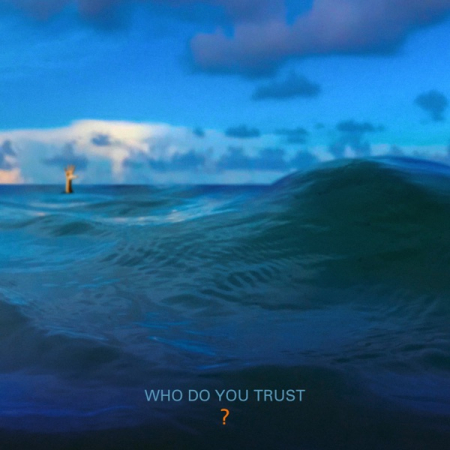 Who do you trust? [DOCUMENTO SONORO]
