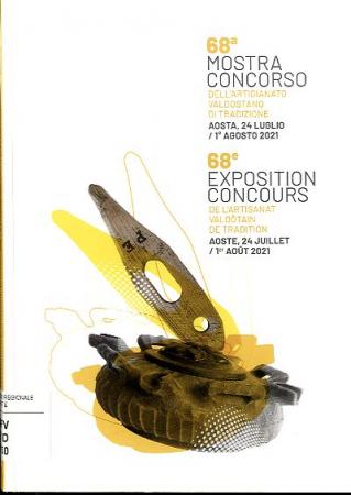 68a Mostra-concorso dell'artigianato valdostano di tradizione