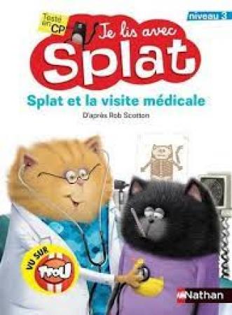 Splat et la visite médicale