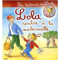 Lola rentre à la maternelle